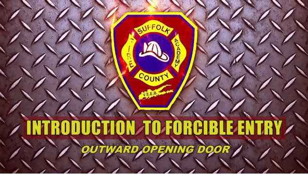 Forcible Entry, Outward Opening Door